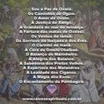 Sou a Paz de Oxalá. Os Caminhos de Ogum. O Amor de Oxum…