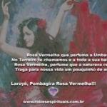 Ela é a Rosa Vermelha que perfuma a Umbanda. Laroyê, Pombagira!
