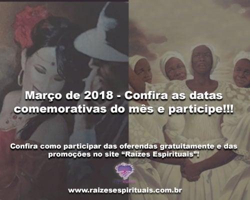 Março de 2018 - Confira as datas comemorativas do mês e participe!!!