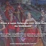 Os Exús e suas falanges nas sete linhas da Umbanda