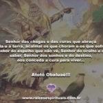 Senhor das chagas e das curas… Atotô Obaluaê!!!