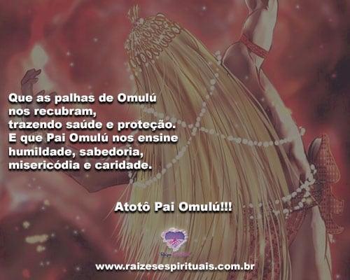 Que as palhas de Omulú nos recubram, trazendo saúde e proteção!