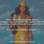 Oxum, Divina Rainha, bela Orixá! Nas águas das cachoeiras!