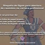 Simpatia de Ogum para abertura de caminhos na carreira profissional