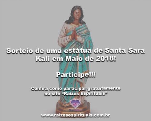 Sorteio de uma Estátua de Santa Sara em Maio de 2018 - Participe!