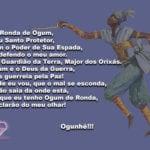 Na Ronda de Ogum, meu Santo Protetor… Ogunhê!!!