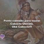 Ponto cantado para louvar Caboclo Ubiratã. Okê Caboclo!!!