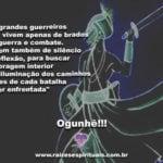 Confira uma sábia mensagem de Ogum para o dia!