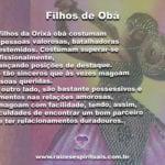 Como são os Filhos de Obá: Valorosos, determinados mas possessivos