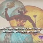 Confira uma linda apresentação em homenagem a Logunedé!!!