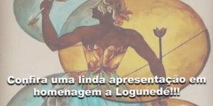 apresentação em homenagem a Logunedé