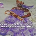 Lindo ponto cantado em homenagem a Nanã, a sábia avó dos Orixás!!!