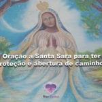 Oração à Santa Sara para ter proteção e abertura de caminhos