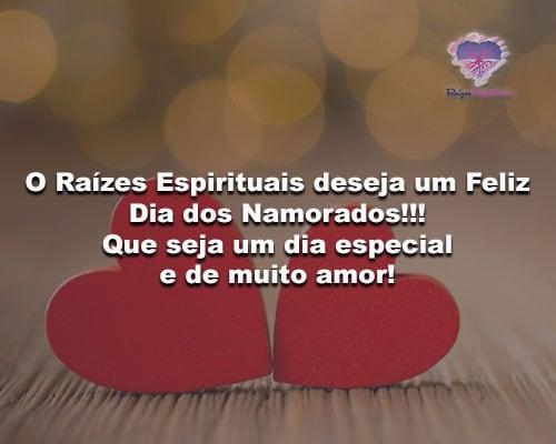 O Raízes Espirituais deseja um Feliz Dia dos Namorados!!!