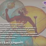 Que Logunedé nos inspire hoje a sermos melhores que ontem…