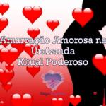 Amarração Amorosa na Umbanda – Ritual Poderoso