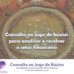 Consulta ao jogo de búzios para analisar e resolver o setor financeiro