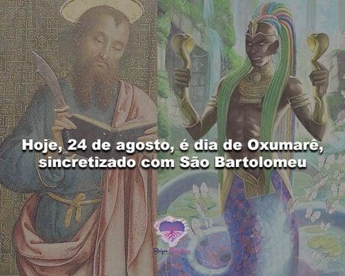 Hoje, 24 de agosto, é dia de Oxumarê, sincretizado com São Bartolomeu
