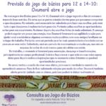 Previsão do jogo de búzios para 12 a 14-10: Oxumarê abre o jogo