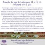 Previsão do jogo de búzios para 12 a 15-11: Oxumarê abre o jogo