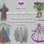Outubro de 2018 – Confira as datas comemorativas deste mês!!!