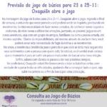 Previsão do jogo de búzios para 23 a 25-11: Oxaguiãn abre o jogo