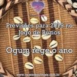 Previsões para 2019 no Jogo de Búzios – Ogum rege o ano