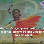 Poderosa Oração para pedir proteção a Iansã, guerreira dos ventos e tempestades!