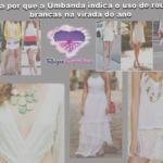 Saiba por que a Umbanda indica o uso de roupas brancas na virada do ano