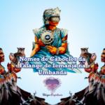 Nomes de Caboclos da Falange de Iemanjá na Umbanda