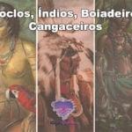 Caboclos, Índios, Boiadeiros e Cangaceiros