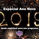 Especial Ano Novo 2019 – Ajuda espiritual para seu progresso