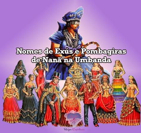 Nomes de Exús e Pombagiras de Nanã na Umbanda
