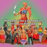 Nomes de Exús e Pombagiras  de Obá na Umbanda