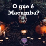 O que é Macumba?