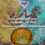 Jogo de búzios para Fevereiro de 2019: Oxum e Iemanjá respondem
