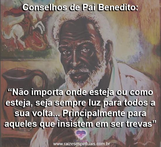 sábios conselhos de Pai Benedito