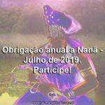 Obrigação anual a Nanã – 2019. Participe!