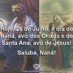 Hoje, dia 26 de Julho de 2019, é dia de Nanã, a avó dos Orixás!