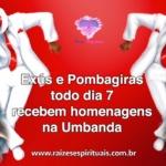 Exús e Pombagiras todo dia 7 recebem homenagens na Umbanda
