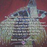 Pai Omulú, seus filhos se curvam diante de ti na magia da fé