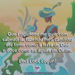 Salve Logunedé amado príncipe dos Orixás, Senhor das matas e dos rios!