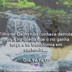 Filho de Oxum não conhece derrota! Ora Yê Yê Ô!