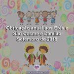 Obrigação anual aos Erês e São Cosme e Damião – Setembro de 2019