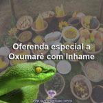 Oferenda especial a Oxumarê com Inhame
