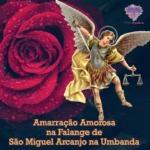 Amarração Amorosa na falange de São Miguel Arcanjo na Umbanda