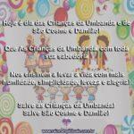 Hoje é dia das Crianças da Umbanda e de São Cosme e Damião!