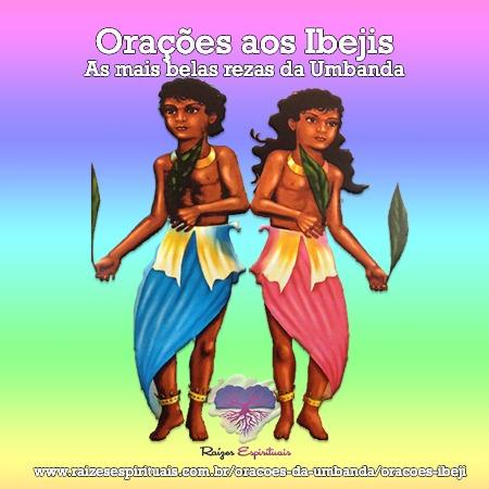 Imagem de duas crianças lado a lado com o título : Orações aos Ibejis - As mais belas rezas da Umbanda