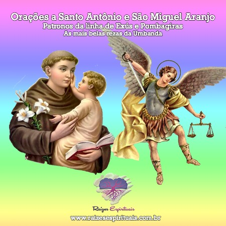 imagem de santo antônio e são miguel arcanjo com o título: Orações a Santo Antônio e São Miguel Arcanjo - Patronos da Linha de Exús