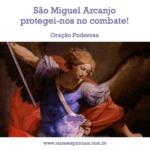 Oração Poderosa – São Miguel Arcanjo protegei-nos no combate!